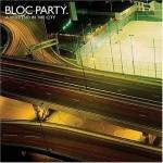 Bloc Party.